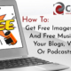 "Cover image for How To Get Free Images and Free Music For Your Blogs, Videos or Podcasts showing title and laptop computer with ""FREE!"" graphic appearing on screen."